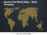 Free Square Dot World Map for PowerPoint