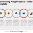 Free Interlocking Ring Process for PowerPoint